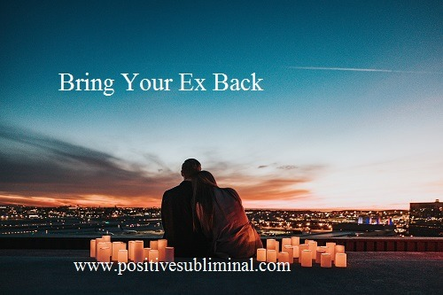 Bring Back Your Ex