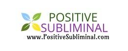 Positive Subliminal